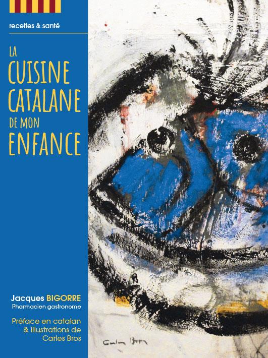 La Cuisine Catalane de mon Enfance